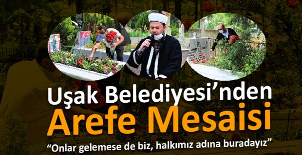 Uşak Belediyesi'nden Arefe Mesaisi