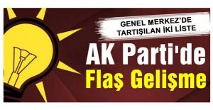 AK PARTİ'DE KİMLER LİSTEDE