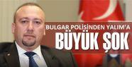 BULGAR POLİSİ GÖZALTINA ALDI