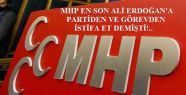 İSTİFA FURYASINA MHP'DE BAŞLADI