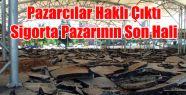 SİGORTA PAZARININ HALİNİ GÖRENLER BELEDİYE...